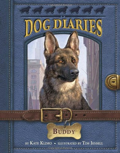 Dog Diaries 2: Buddy by Kate Klimo