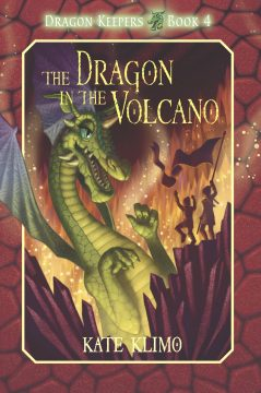 The Dragon in the Volcano by Kate Klimo