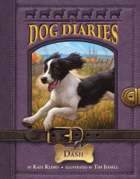 Dog Diaries 5: Dash by Kate Klimo