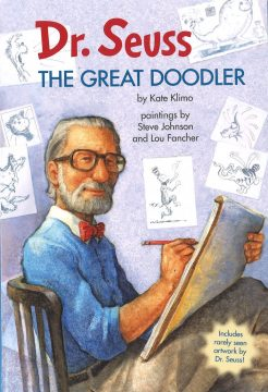 Dr. Seuss: The Great Doodler by kate Klimo